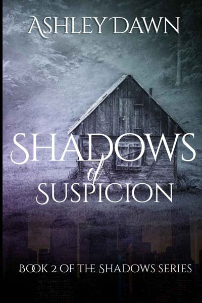 Shadows of Suspicion (Shadows Series Book 2)