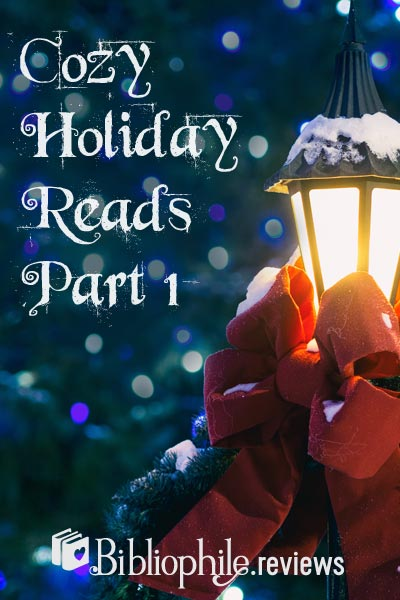 Cozy Holiday Reads Part 1