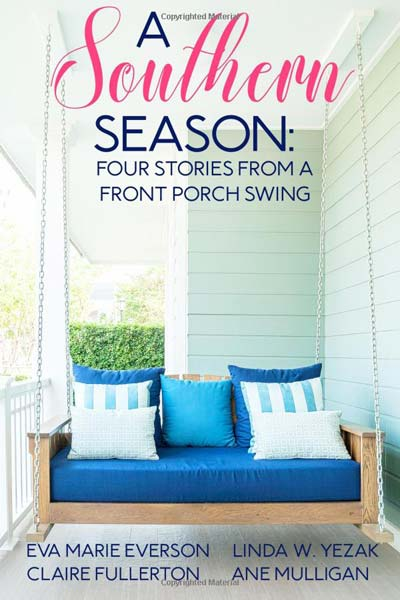 A Southern Season - Stories from a Front Porch Swing