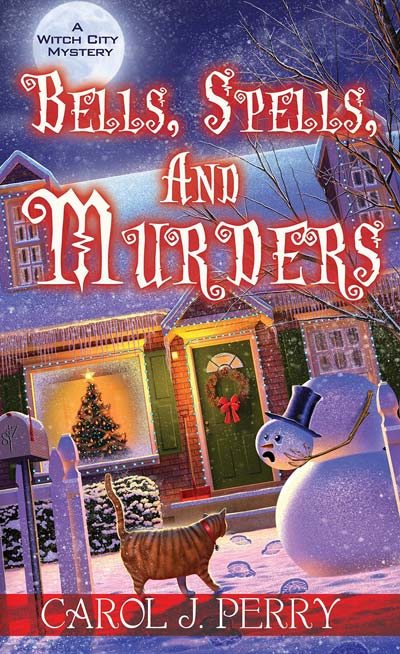 Bells, Spells, and Murders (A Witch City Mystery)