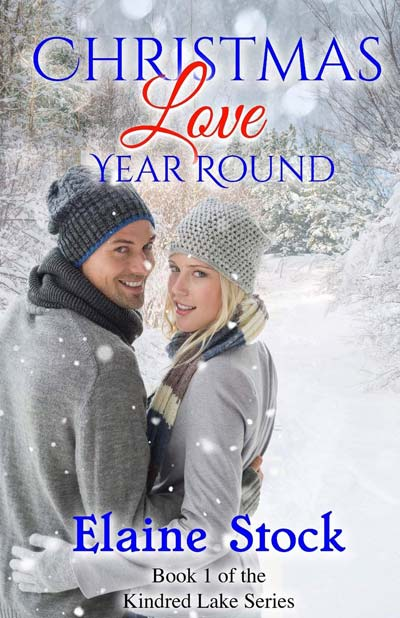 Christmas Love Year Round: Book 1 of the Kindred Lake Series (Volume 1)
