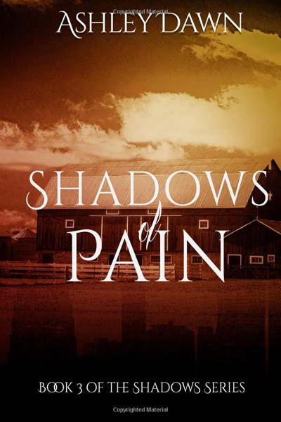 Shadows of Pain (Shadows Series) (Volume 3)