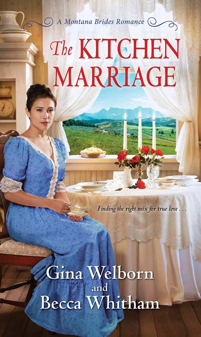 The Kitchen Marriage (A Montana Brides Romance)