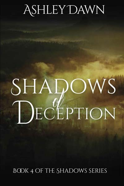 Shadows of Deception (Shadows Series Book 4)