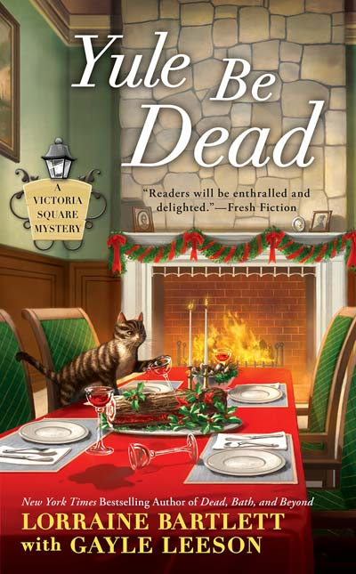 Yule Be Dead (Victoria Square Mystery)