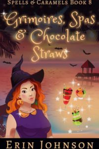 Grimoires, Spas & Chocolate Straws
