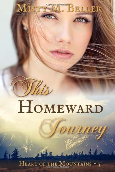 This Homeward Journey (Heart of the Mountains)