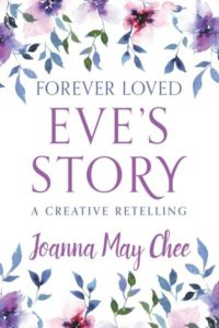 Forever Loved: Eve's Story