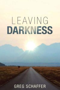 Leaving Darkness