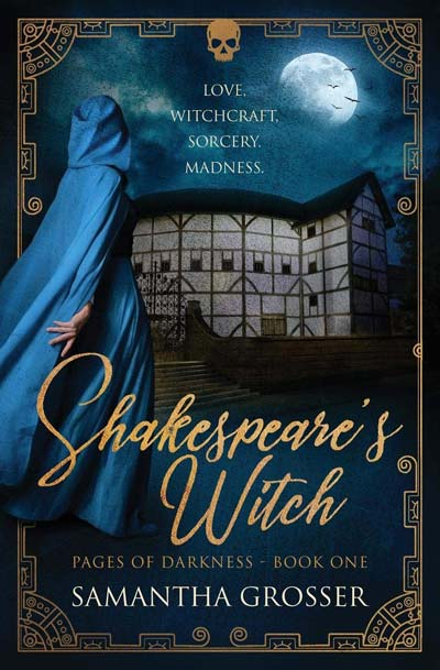 Shakespeare's Witch: Pages of Darkness Book One